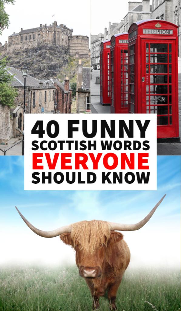 Scottish slang, funny Scottish words, Scotland travel, Scottish sayings, Scottish words and meaning, Scotland itinerary, Scotland planning, Scotland photography, Scotland itinerary, things to do in Scotland, Edinburgh, Glasgow, Loch Lomond, Highlands