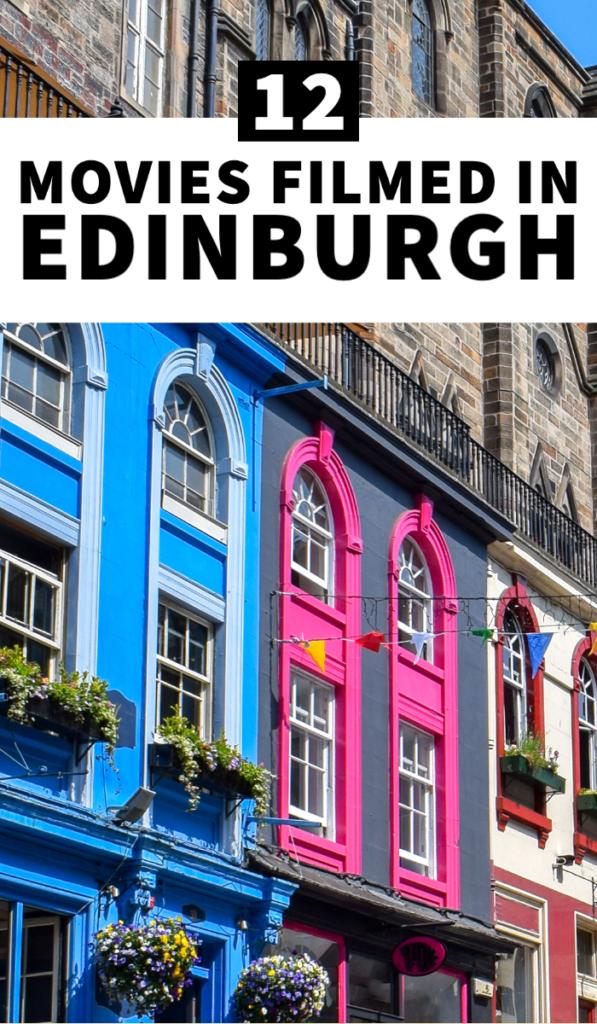Movies filmed in Edinburgh, films in Edinburgh, Edinburgh filming locations, movies about Edinburgh, movies about Scotland, Scotland filming locations, Harry Potter locations, Harry Potter in Edinburgh, things to do in Edinburgh, Edinburgh itinerary