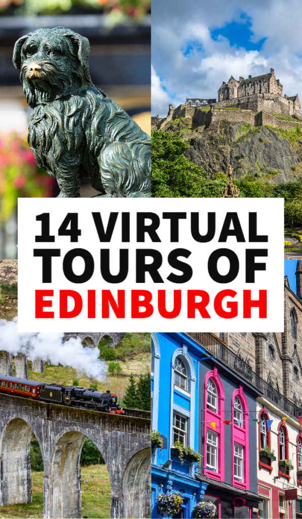 Virtual tours of Edinburgh, virtual tours for home, virtual tours for kids, virtual tours of museums, virtual field trips, homeschool ideas, homeschool schedule, things to do in Edinburgh, Edinburgh activities, Edinburgh tips, Edinburgh Castle, Harry Potter Edinburgh