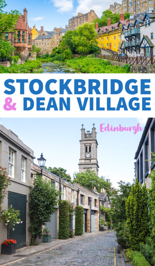 Stockbridge, Edinburgh guide, Dean Village, Edinburgh Instagram, Waters of Leith, things to do in Stockbridge, Edinburgh photography, Edinburgh things to do, Edinburgh activities, where to stay in Edinburgh, where to eat in Edinburgh, Instagram Edinburgh