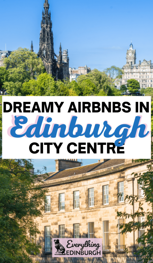 Wondering where to stay in Edinburgh? This guide to Edinburgh city centre Airbnbs shares historic apartments in the heart of Scotland's capital. Including New Town and West End apartments in Edinburgh.