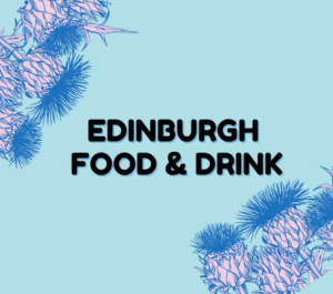 Edinburgh Food and Drink in black text against blue background and pink thistles