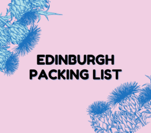 Edinburgh Packing Listin black text against pink background and blue thistles