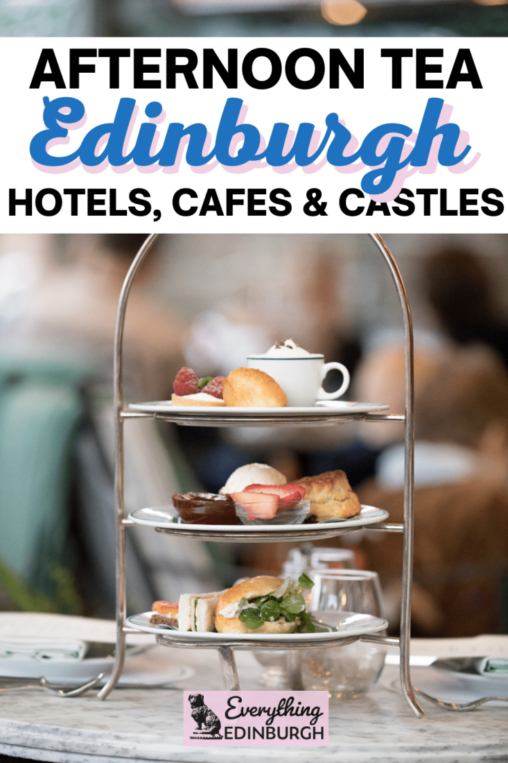 Afternoon tea platter and text - afternoon tea in Edinburgh hotels, cafes and castles